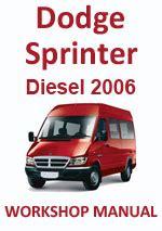 car service manuals pdf 2006 dodge sprinter free book repair manuals dodge sprinter diesel 2006 workshop repair manual