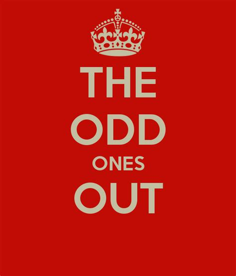 the odd ones the odd ones out keep calm and carry on image generator