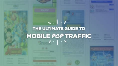 mobile traffic the ultimate guide to mobile pop traffic popunder popup