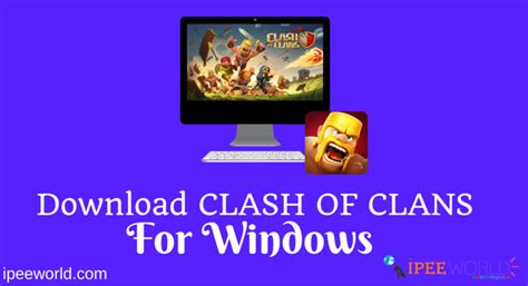 clash of clans windows download download clash of clans for windows 10 8 8 1 7 pc laptops