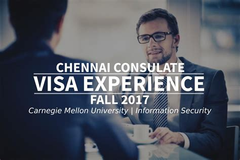 Mba Information Security Management In Madras by Fall 2017 Visa Experience Chennai Consulate Carnegie