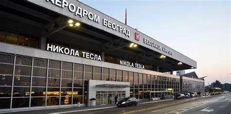 Belgrade Nikola Tesla Airport Belgrade Airport S 20 Million Transformation