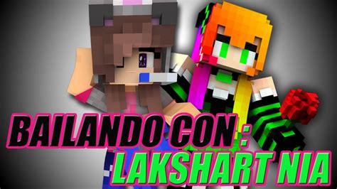lakshart nia youtube bailando con lakshart nia suliin18yt youtube