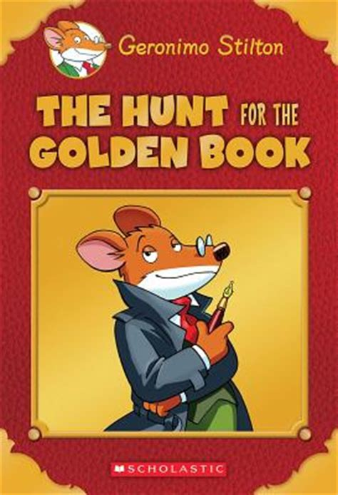 no time to lose geronimo stilton journey through time 5 books the hunt for the golden book by geronimo stilton fictiondb