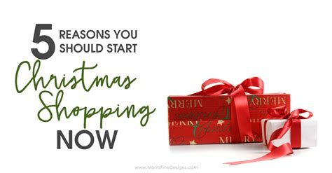 7 Reasons To Start Your Shopping Now by 5 Reasons You Should Start Shopping Now