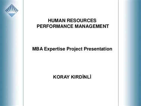 E Mba by Koray Kırdinli Hr Performance Managegement E Mba Project
