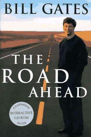 biography bill gates summary the road ahead by bill gates reviews discussion