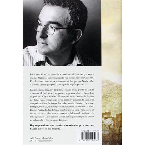 libro triloga de trajano pack trilog 237 a de trajano iii la legi 243 n perdida santiago posteguillo comprar libro en fnac es