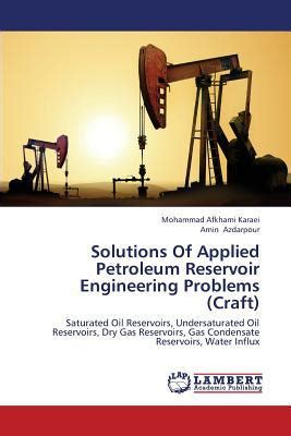 service manual applied petroleum reservoir engineering solutions of applied petroleum reservoir engineering problems craft by afkhami karaei mohammad