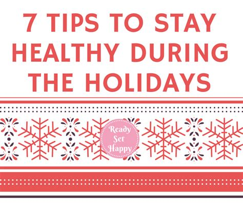 7 Reasons To Be Happy The Holidays Are by 7 Tips To Stay Healty During The Holidays Png Resize 940 2c788