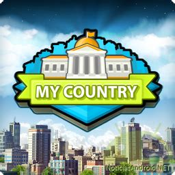 my country apk my country apk due 241 o y alcalde para controlar una ciudad noticias android