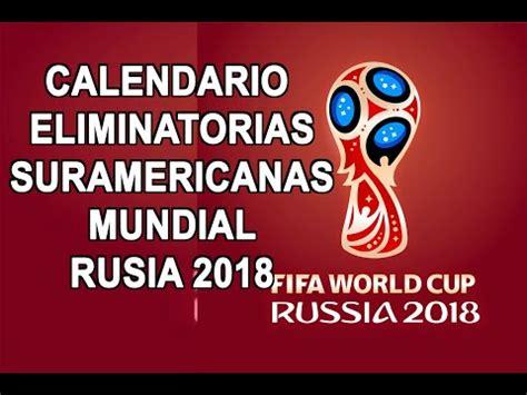 Calendario Eliminatorias Mundial 2018 Colombia Vs Argentina Transmisi 243 N En Vivo Martes 6 De