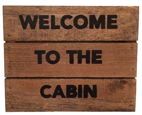 Rustic Cabin Signs by Welcome To The Cabin Sign Rustic Novelty Signs By