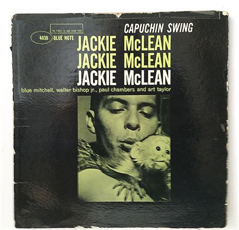 jackie mclean capuchin swing jackie mclean capuchin swing jazz lp on blue note mono dg