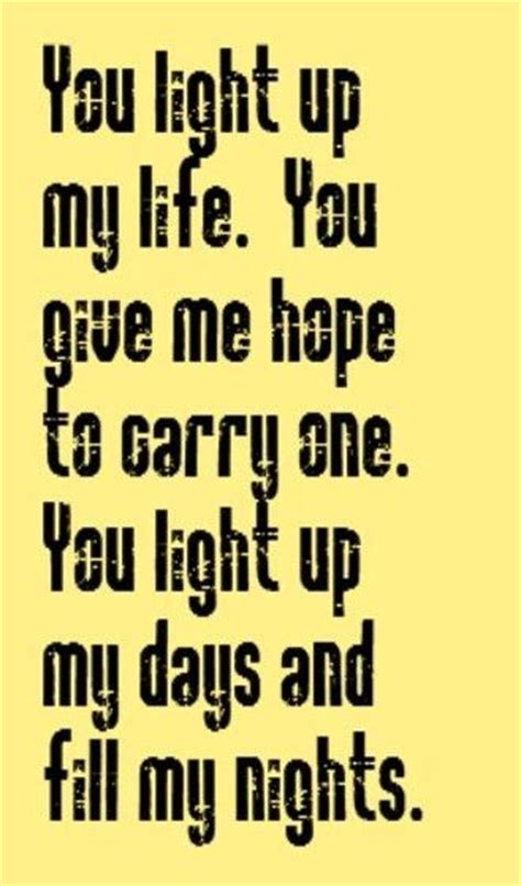 You Light Up Lyrics by You Light Up Song Lyrics Favorite Quotes