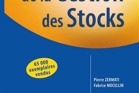 Pratique De La Gestion Des Stocks Gestion Industrielle