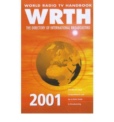 world radio tv handbook 2018 the directory of global broadcasting books world radio tv handbook 2001 the directory of