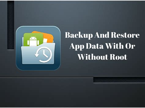 backup apk and data without root how to backup and restore app data with or without root android news tips tricks how to