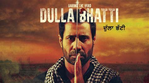 punjabi films box office report 2016 2nd day punjabi dulla bhatti movie box office collection