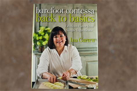 barefoot contessa back to basics recipes barefoot contessa back to basics sauce and sensibility