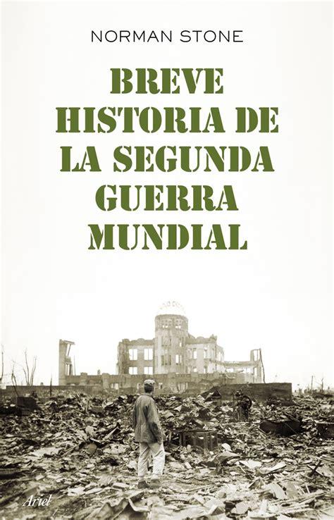 libro breve historia de los biblioteca de la deportaci 211 n la segunda guerra mundial