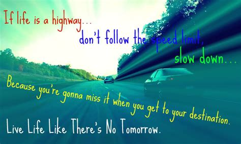 highway quotes highway quotes quotesgram