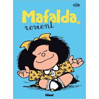 libro mafalda tome 8 mafalda tome 3 mafalda tome 03 ne quino cartonn 233 livre tous les livres 224 la fnac