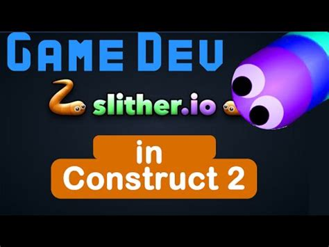construct 2 game development tutorial construct 2 slither io tutorial game development youtube