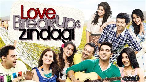 love breakup zindagi film love breakups zindagi full movie hd welcome to