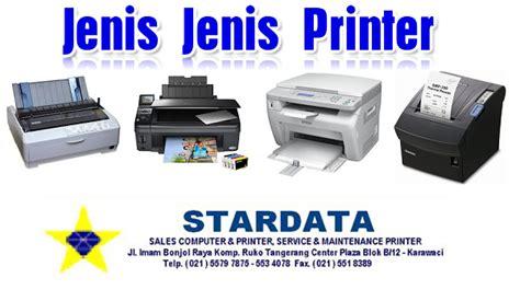 Printer Laser Untuk Kertas A3 jenis jenis printer stardata service tangerang
