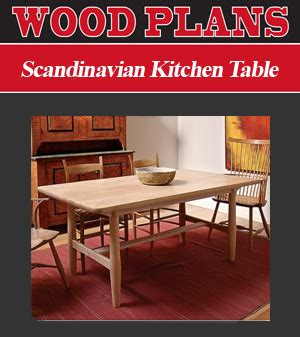 Scandinavian Kitchen Table Peachtree Woodworking Supply