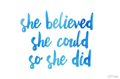So Shes Not by Lotty Elise She Believed She Could So She Did Qotd
