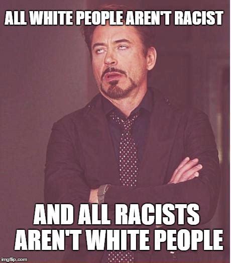 White People Meme - face you make robert downey jr meme imgflip