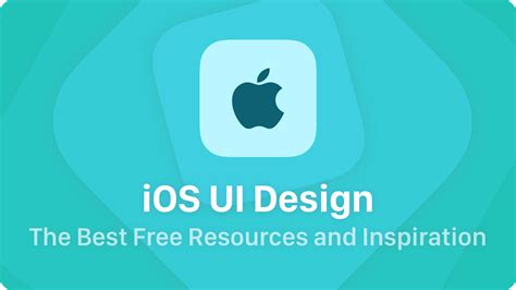 design inspiration resources ios ui design the best free resources and inspiration