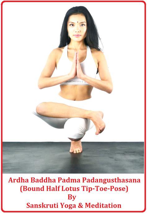half lotus toe balance sanskruti meditation ardha baddha padma