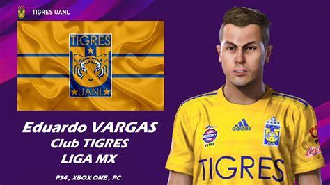 vargas club tigres liga mx pes  youtube