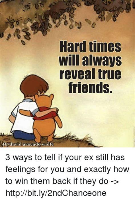 12 Ways To Tell If Its True by Times Will Always Reveal True Friends Fbdavid Avocado