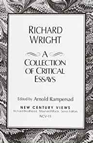 Richard Wright Essays by Richard Wright A Collection Of Critical Essays 9780130361202 Arnold Rersad Books