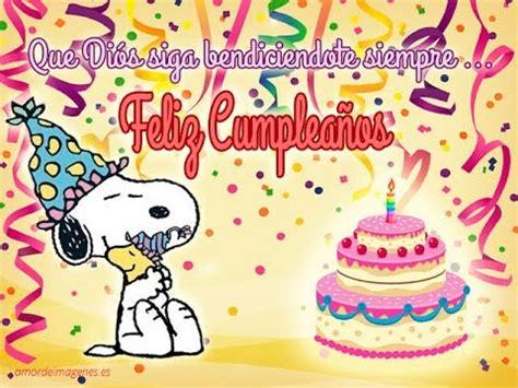 imagenes de feliz cumpleaños amiga snoopy cumplea 241 os feliz de snoopy youtube