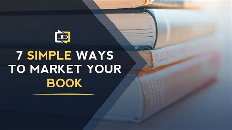 7 Ways To Its Just A Fling by 7 Simple Ways To Market Your Book Just Digital Marketing