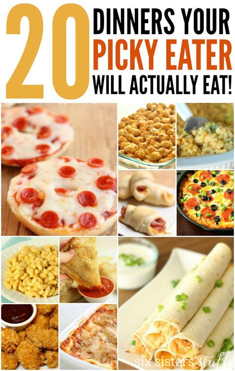 food for picky eaters 20 dinner recipes for picky eaters six stuff