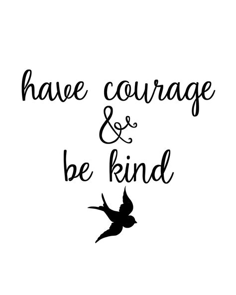 be kind tattoo cinderella quot courage and be quot free printables