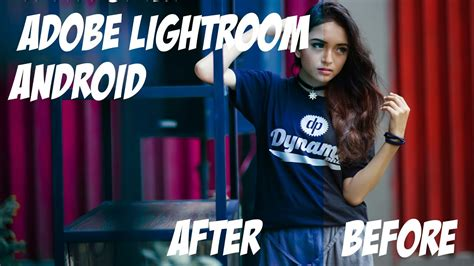cara edit foto com cara edit foto keren menggunakan adobe lightroom mobile