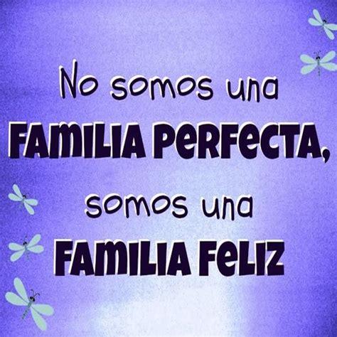 imagenes de la familia y frases lindas frases para una familia feliz