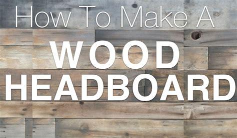 Barnwood Home Decor How To Build A Reclaimed Wood Headboard San Diego