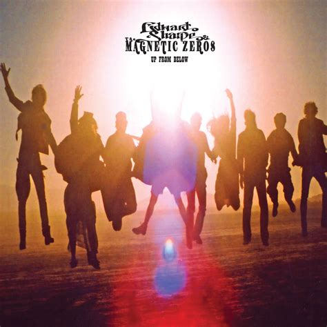 up from below by edward sharpe the magnetic zeros