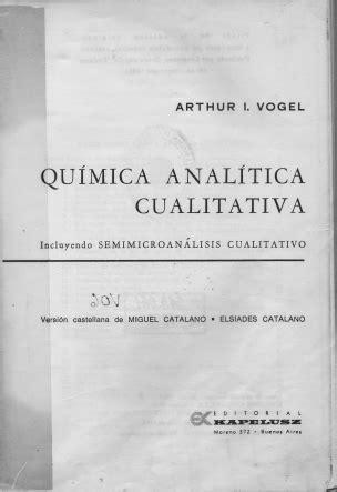 libro vogel quimica analitica pdf libros t 233 cnicos qu 237 mica 237 tica cualitativa arthur i vogel
