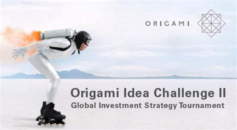 Origami Capital Partners - 10 02 2013 origami idea challenge presented by origami
