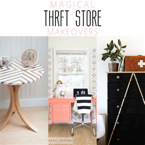 magical thrift store makeovers diy projects the
