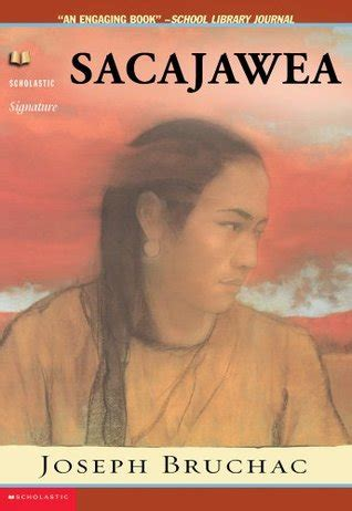 a picture book of sacagawea sacajawea by joseph bruchac reviews discussion